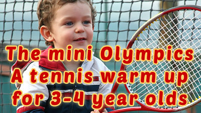 tennis warm up 3 year old